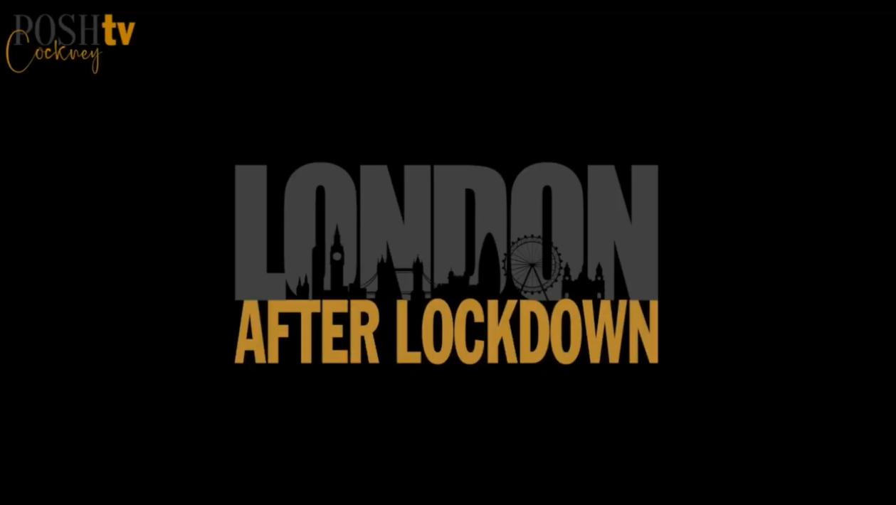 Posh Cockney | London After Lockdown FT Simon Newton